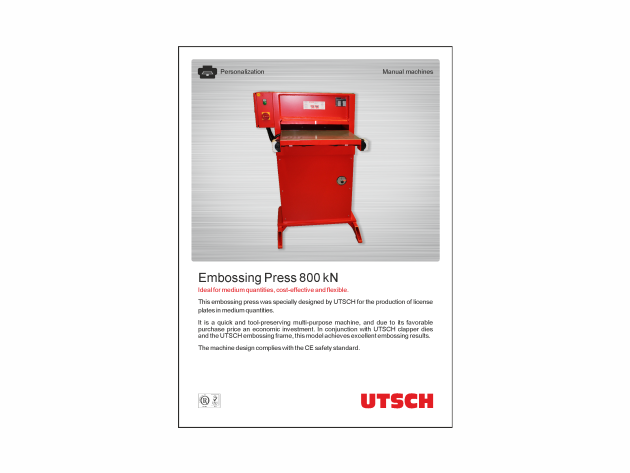UTSCH Embossing Press 800 kN - Ideal for medium quantities, cost-effective and flexible.