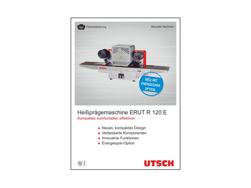 Heißprägemaschine ERUT R 120 E - Platzsparend, wirtschaftlich und bedienungsfreundlich.