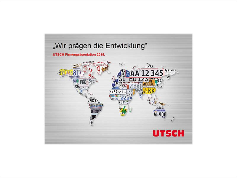 Die UTSCH Präsentation - Wir prägen die Entwicklung.